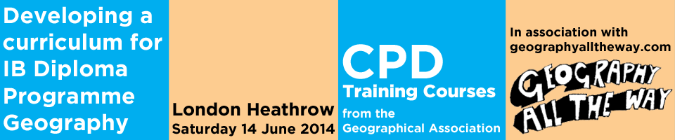 Developing a curriculum for IB Diploma Programme Geography - Geographical Association CPD